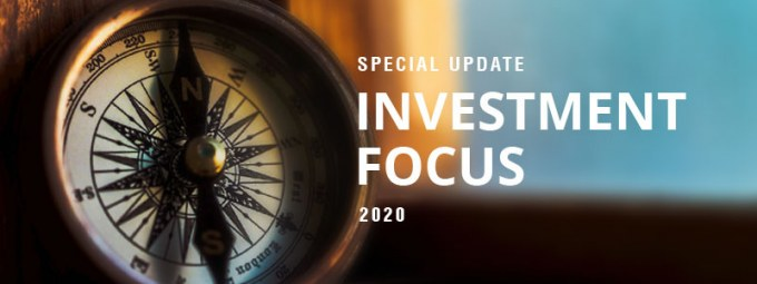 Special Update - Investment Focus 2020