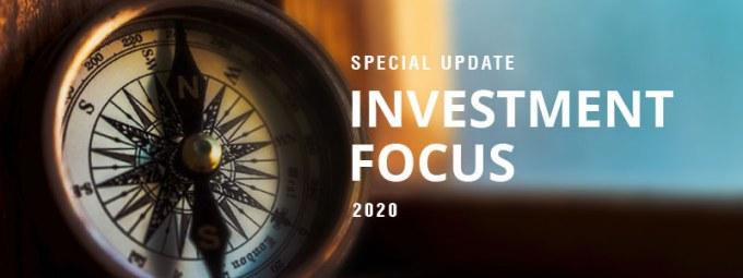 Special Update - Investment Focus 2020