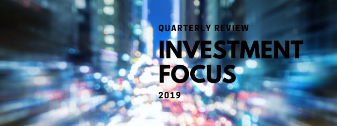 Investment Focus - Quarterly Review