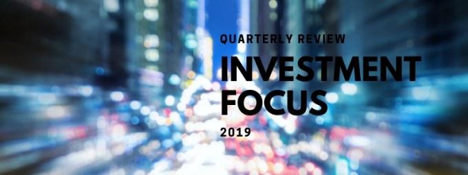 Investment Focus - Quarterly Review
